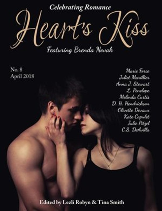 Heart's Kiss: Issue 8, April 2018: Featuring Brenda Novak