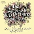The Botanical Hand Lettering Workbook | Bethany Robertson |
