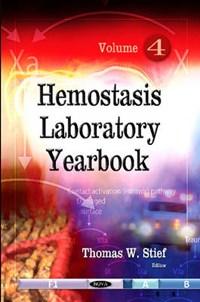 Hemostasis Laboratory Yearbook | Thomas W Stief |