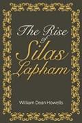 The Rise of Silas Lapham | William Dean Howells |