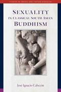 Sexuality in Classical South Asian Buddhism | Jose Ignacio Cabezon |
