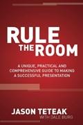 Rule The Room | Jason Teteak |