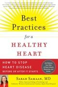 Best Practices for Healthy Heart   Sarah Samaan  