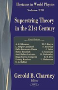 Superstring Theory in the 21st Century | Gerold B Charney |