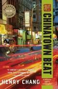 Chinatown Beat | Henry Chang |
