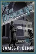The Devouring   James R. Benn  