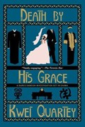 Death By His Grace | Kwei Quartey |
