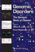 Genomic Disorders | James R. Lupski |