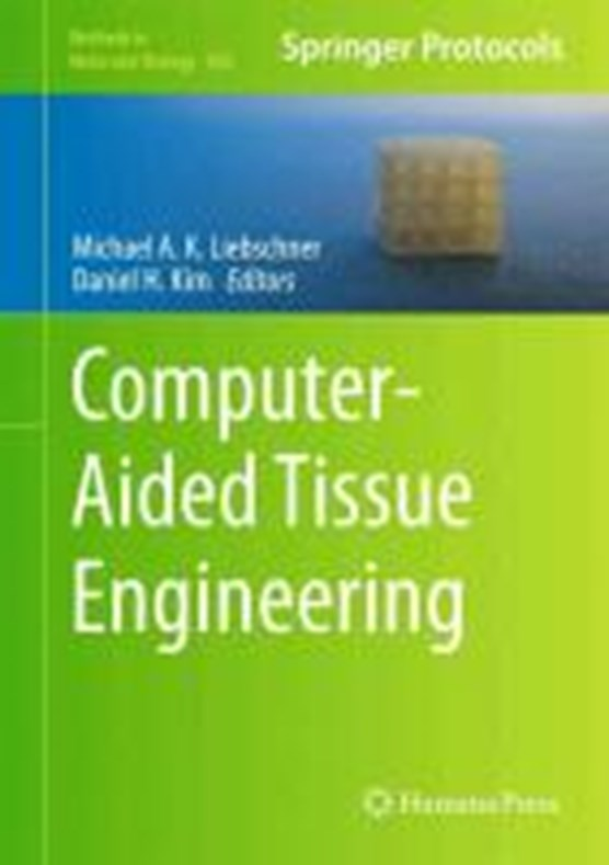 Computer-Aided Tissue Engineering