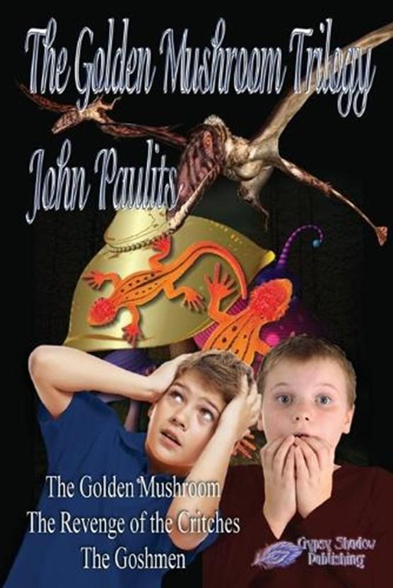 The Golden Mushroom Trilogy