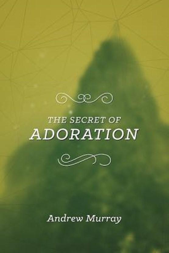 The Secret of Adoration