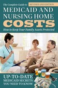 Complete Guide to Medicaid & Nursing Home Costs   Atlantic Publishing Group  