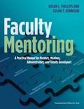 Faculty Mentoring | Susan L. Phillips ; Susan T. Dennison |