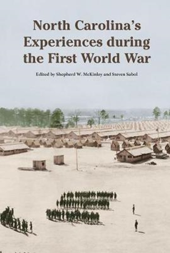 North Carolina's Experience during the First World War