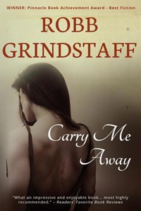 Carry Me Away | Robb Grindstaff |