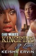 Carl Weber's Kingpins: St.louis | Keisha Ervin |