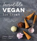 Incredible Vegan Ice Cream | Deena Jalal |