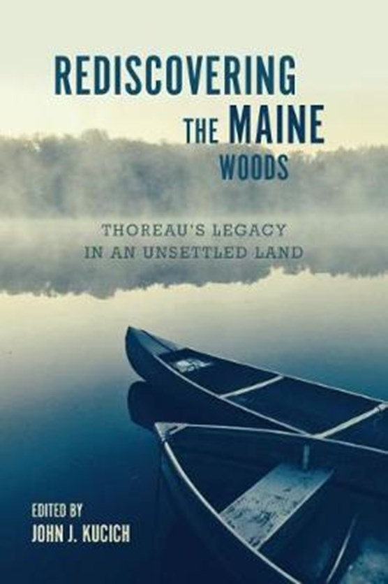 Rediscovering the Maine Woods