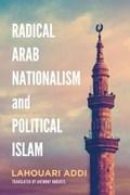 Addi, L: Radical Arab Nationalism and Political Islam | Lahouari Addi |