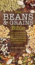 The Beans & Grains Bible   Emma Borghesi  