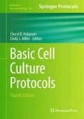 Basic Cell Culture Protocols | Cheryl D. Helgason ; Cindy L. Miller |