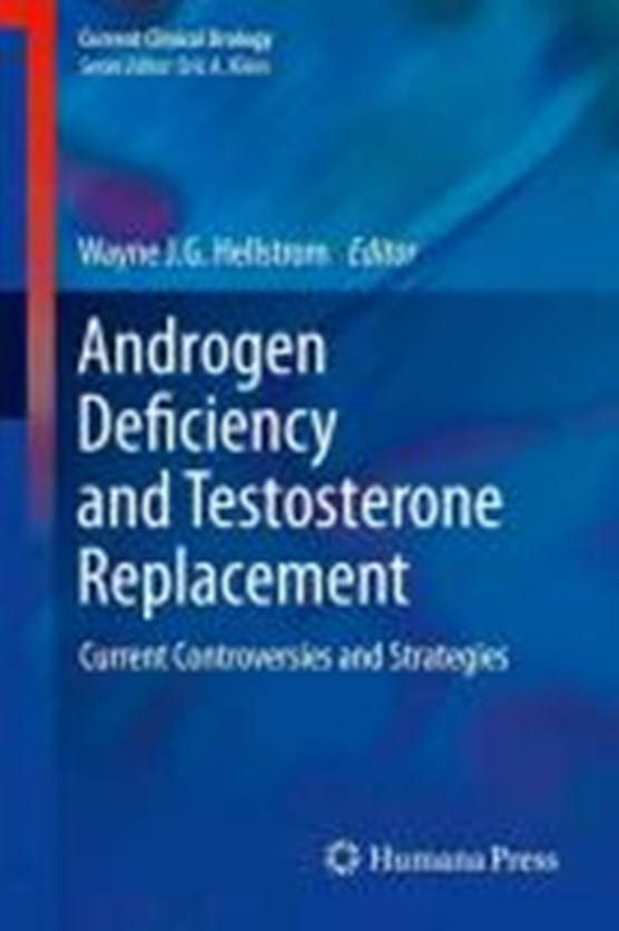 Androgen Deficiency and Testosterone Replacement