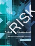 Project Risk Management   Michael M. Bissonette  