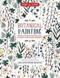 Paint and frame: botanical painting | Sara Meadows |
