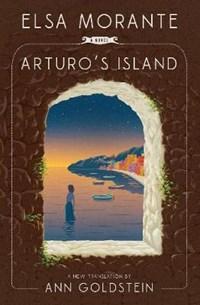 Arturo's Island   Elsa Morante  