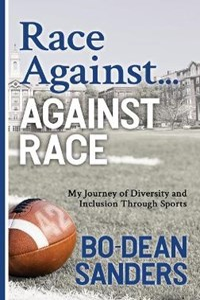 Race Against ... Against Race | Bo-Dean Sanders |