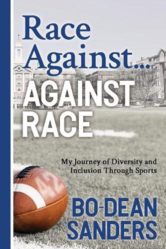 Race Against ... Against Race
