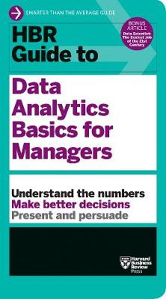 Hbr guide to data analytics basics for managers