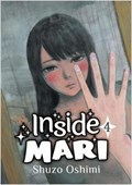 Inside Mari, Volume 4   Shuzo Oshimi  