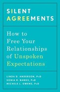 Silent Agreements | Anderson, Linda D. Phd ; PhD, Sonia R. Banks, |