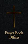 Prayer Book Offices   auteur onbekend  