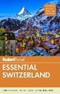 Fodor's Essential Switzerland   Fodor'S Travel Guides  