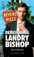 Redesigning Landry Bishop   Kim Fielding  
