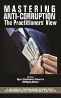 Mastering Anti-Corruption | Agata Stachowicz-Stanusch ; Wolfgang Amann |