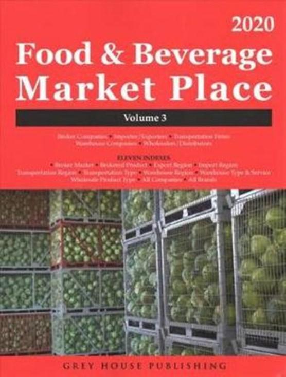 Food & Beverage Market Place: Volume 3