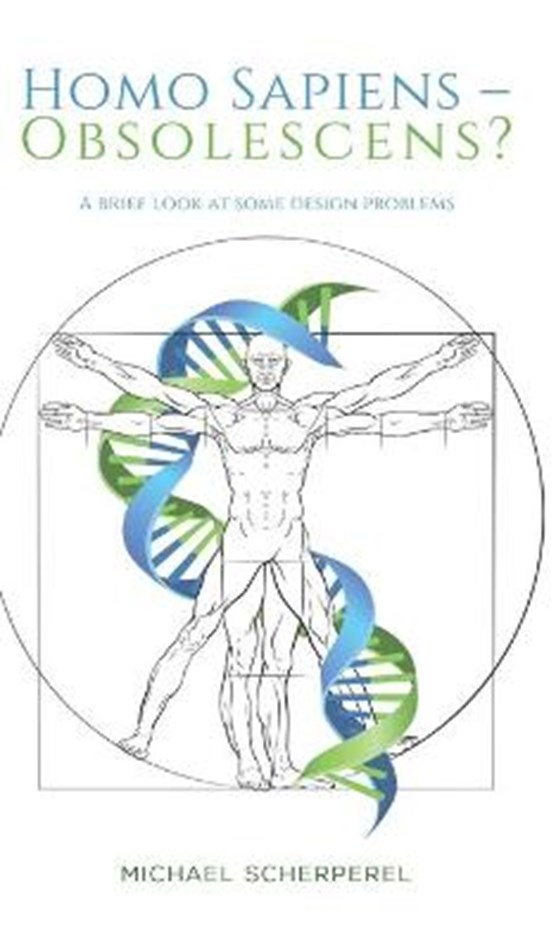 Homo Sapiens - Obsolescens?
