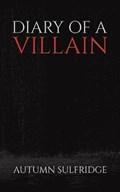 Diary of a Villain | Autumn Sulfridge |