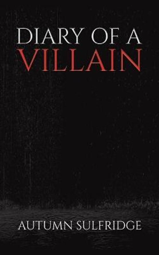 Diary of a Villain
