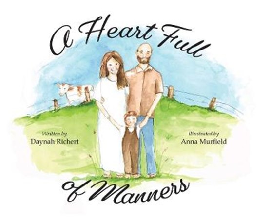 A Heart Full of Manners