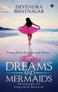 Of Dreams and Mermaids | Devendra Bhatnagar |