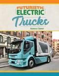 Futuristic Electric Trucks | Kerrily Sapet |