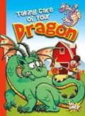 Taking Care of Your Dragon   Eric Braun  