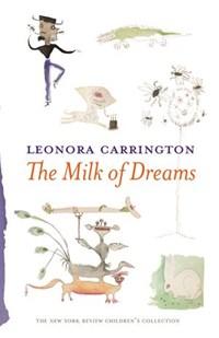 The Milk of Dreams | Leonora Carrington |