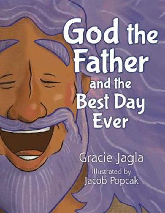 God the Father and the Best Day Ever