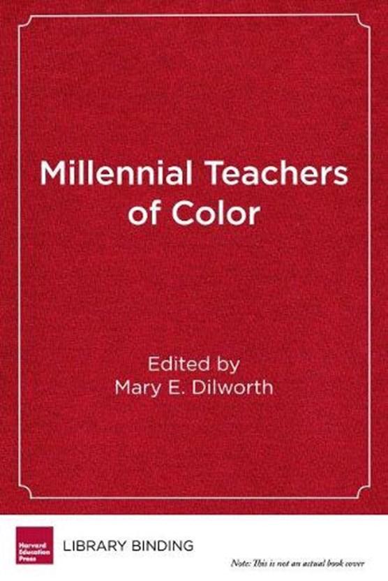 Millennial Teachers of Color
