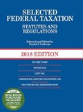 Selected Federal Taxation Statutes and Regulations | Daniel Lathrope |